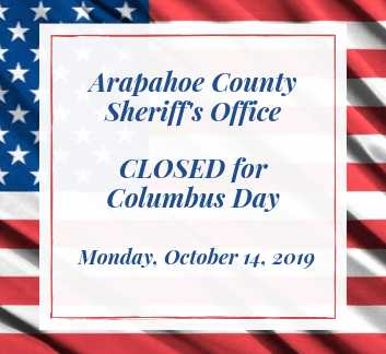 Sheriff Office is CLOSED for Columbus Day